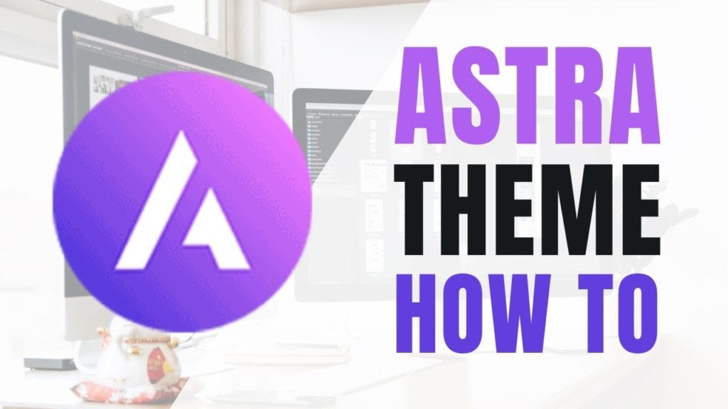 Learn How To Use The Astra Theme | Astra Theme WordPress Tutorial